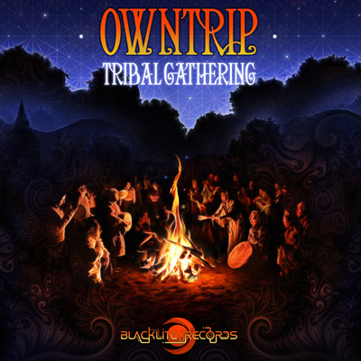 Tribal Gathering - OWNTRIP
