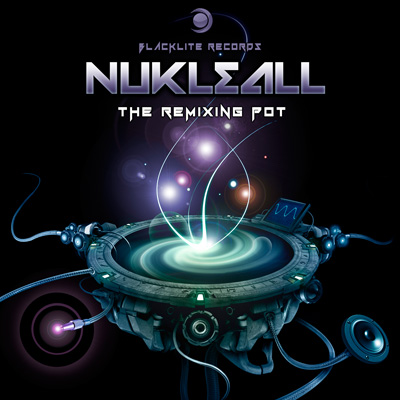 The Remixing Pot - NUKLEALL